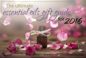 The Ultimate Essential Oils Gift Guide for 2016
