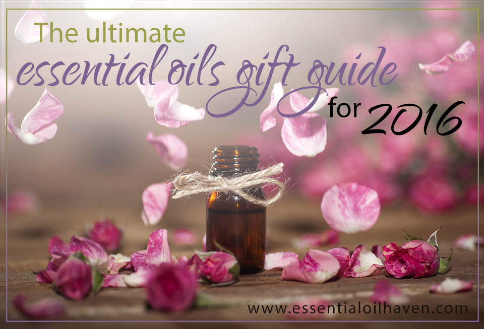 ultimate essential oils gift guide 2016