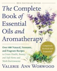 Complete Book of Essential Oils and Aromatherapy: