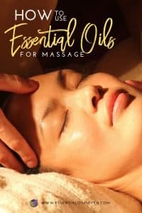 Using Essential Oils for Massage