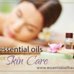 Top 8 Essential Oils for Skin Care