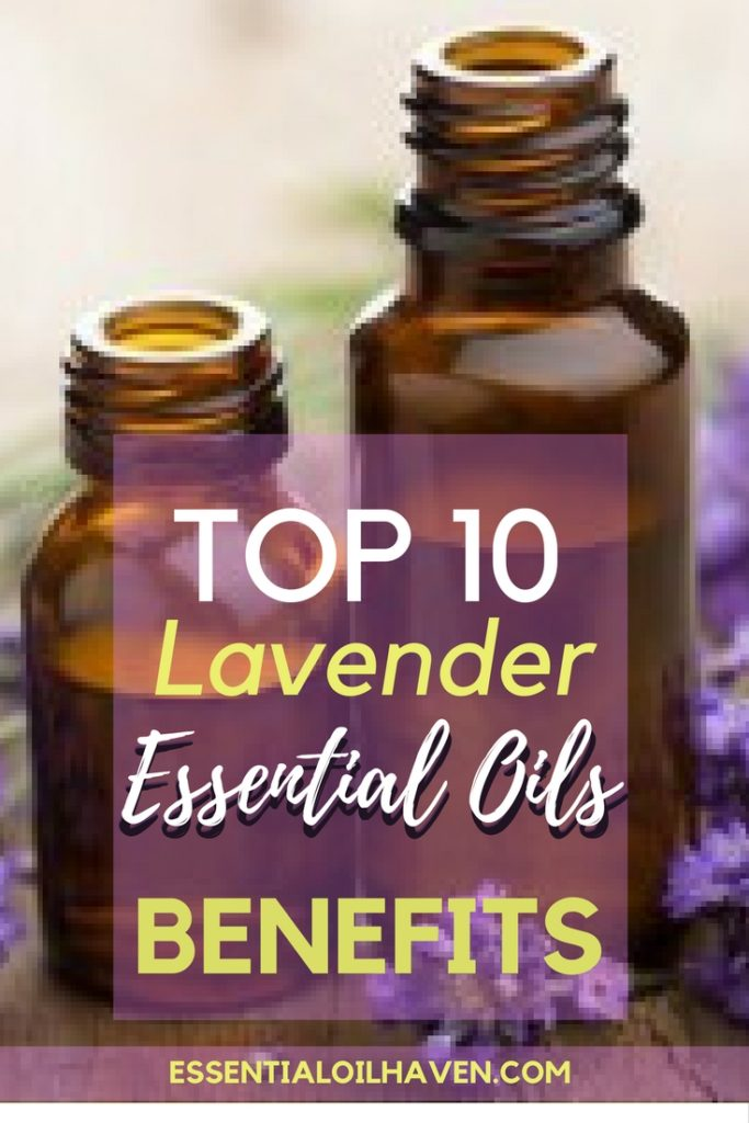 The Top 10 Lavender Essential Oils Benefits