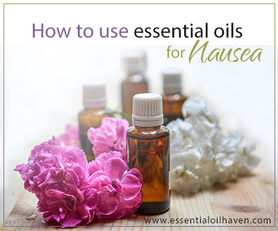 Essential Oils For Nausea Vomiting And Motion Sickness