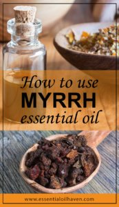 myrrh essential oil uses and benefits