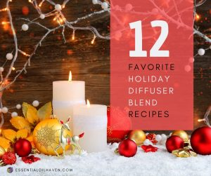 favorite holiday diffuser blends