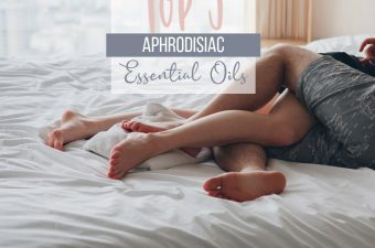 Best Aphrodisiac Essential Oils