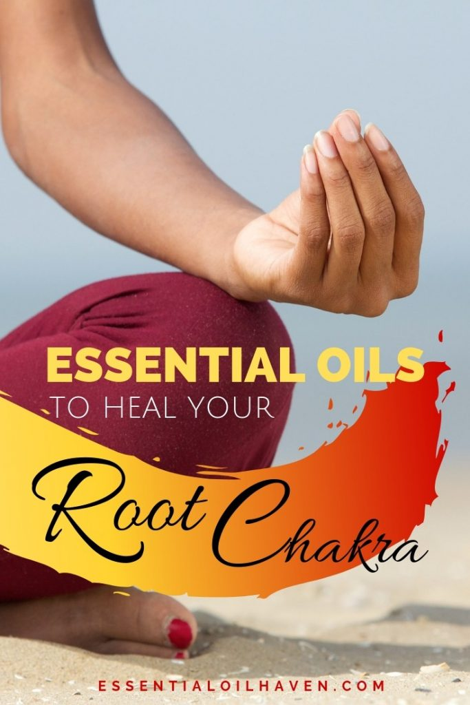 best essential oils for root chakra balancing